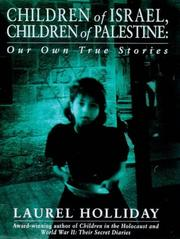 CHILDREN OF ISRAEL, CHILDREN OF PALESTINE by Laurel Holliday