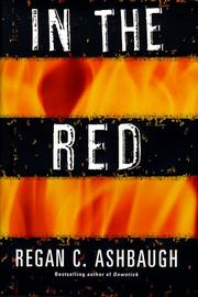 IN THE RED by Regan C. Ashbaugh
