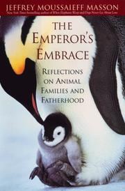 THE EMPEROR'S EMBRACE by Jeffrey Moussaieff Masson