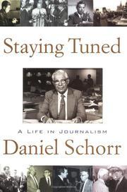 STAYING TUNED by Daniel Schorr