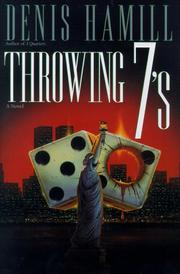 THROWING 7'S by Denis Hamill