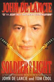 SOLDIER OF LIGHT by John De Lancie