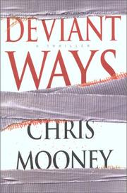 DEVIANT WAYS by Chris Mooney