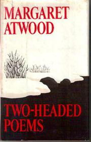 TWO-HEADED POEMS by Margaret Atwood