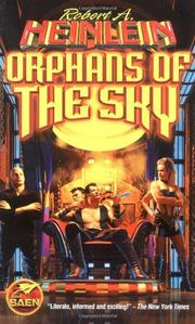 ORPHANS OF THE SKY by Robert A. Heinlein