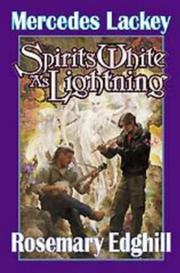 SPIRITS WHITE AS LIGHTNING by Mercedes Lackey