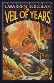 VEIL OF YEARS by L. Warren Douglas