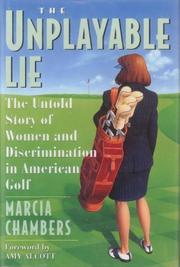 THE UNPLAYABLE LIE by Marcia Chambers