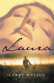 LAURA by Larry Watson
