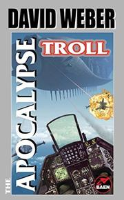 THE APOCALYPSE TROLL by David Weber