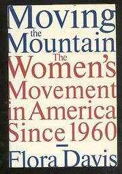 MOVING THE MOUNTAIN by Flora Davis