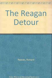 THE REAGAN DETOUR by Richard Reeves