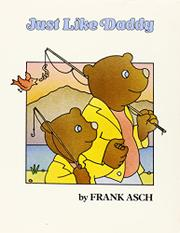 JUST LIKE DADDY by Frank Asch