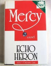 MERCY by Echo Heron