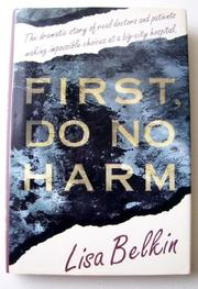 FIRST, DO NO HARM by Lisa Belkin