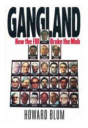 GANGLAND by Howard Blum