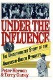 UNDER THE INFLUENCE by Peter Hernon