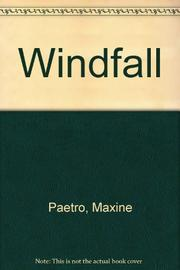 WINDFALL by Maxine Paetro