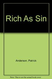 RICH AS SIN by Patrick Anderson