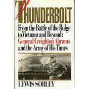 THUNDERBOLT by Lewis Sorley
