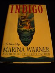INDIGO by Marina Warner