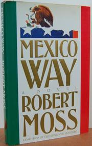 MEXICO WAY by Robert Moss