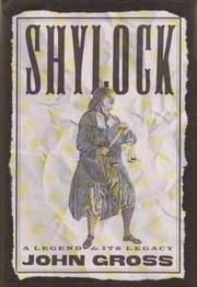 SHYLOCK by John Gross
