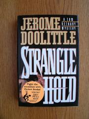 STRANGLEHOLD by Jerome Doolittle