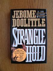 STRANGLEHOLD by Jerome Doolittle
