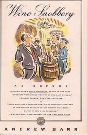 WINE SNOBBERY by Andrew Barr