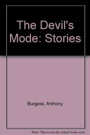 THE DEVIL'S MODE by Anthony Burgess