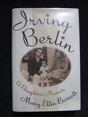 IRVING BERLIN by Mary Ellin Barrett