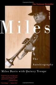 MILES: The Autobiography by Miles with Quincy Troupe Davis