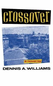 CROSSOVER by Dennis A. Williams
