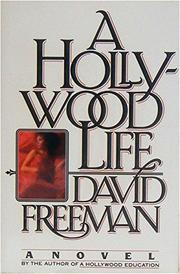 A HOLLYWOOD LIFE by David Freeman