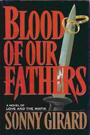 BLOOD OF OUR FATHERS by Sonny Girard