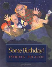 SOME BIRTHDAY! by Patricia Polacco