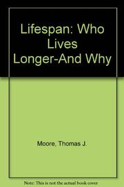 LIFESPAN by Thomas J. Moore