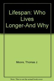 LIFESPAN by Thomas J. Moore