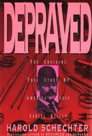 DEPRAVED by Harold Schechter