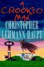 A CROOKED MAN by Christopher Lehmann-Haupt