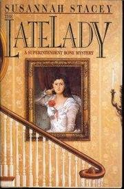 THE LATE LADY by Susannah Stacey
