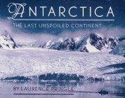 ANTARTICA by Laurence Pringle