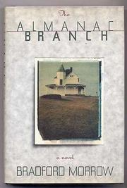THE ALMANAC BRANCH by Bradford Morrow