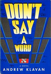 Book Cover for DON'T SAY A WORD