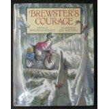 BREWSTER'S COURAGE by Deborah Kovacs