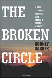 THE BROKEN CIRCLE by Rodney Barker