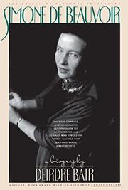 SIMONE DE BEAUVOIR: A Biography by Deirdre Bair