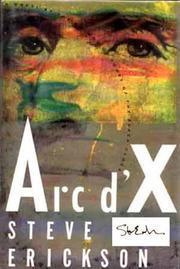 ARC D'X by Steve Erickson