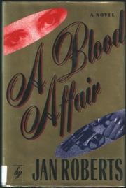 A BLOOD AFFAIR by Jan Roberts